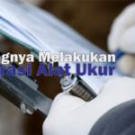 Pelatihan Kalibrasi Alat Ukur dan Alat Uji Bagian Laboratorium Minyak